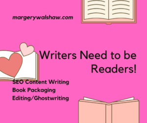 Writers Need to be Readers